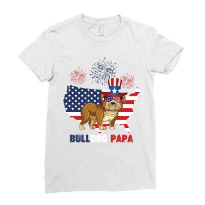Bulldog  Papa American Flag  4th Of July Ladies Fitted T-shirt Designed By Vip.pro123