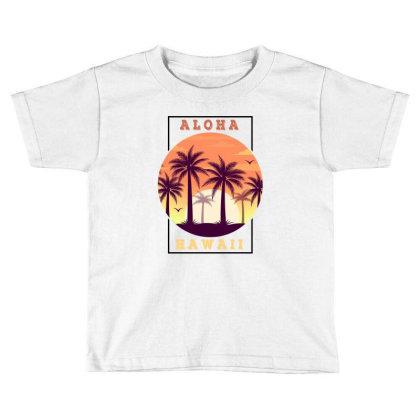 Aloha Hawaii For Light Toddler T-shirt Designed By Sengul