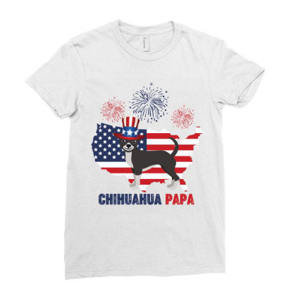 Chihuahua Papa American Flag 4th Of July Ladies Fitted T-shirt Designed By Vip.pro123