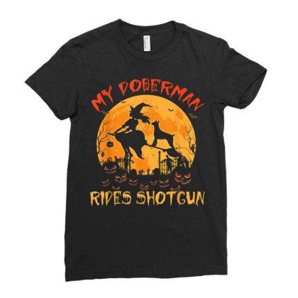 My Doberman Rides Shotgun Halloween Ladies Fitted T-shirt Designed By Kakashop