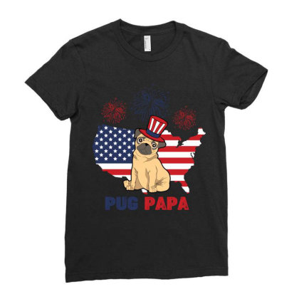Pug  Papa American Flag 4th Of July Ladies Fitted T-shirt Designed By Vip.pro123