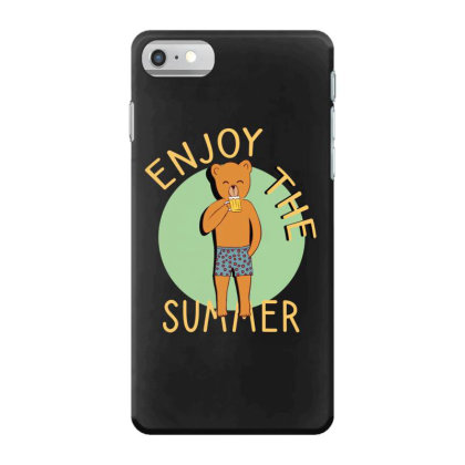Enjoy The Summer Iphone 7 Case Designed By Cypryanus