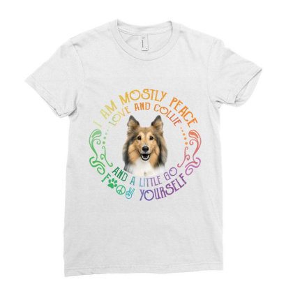 I Am Mostly Peace Love And Collie Ladies Fitted T-shirt Designed By Vip.pro123