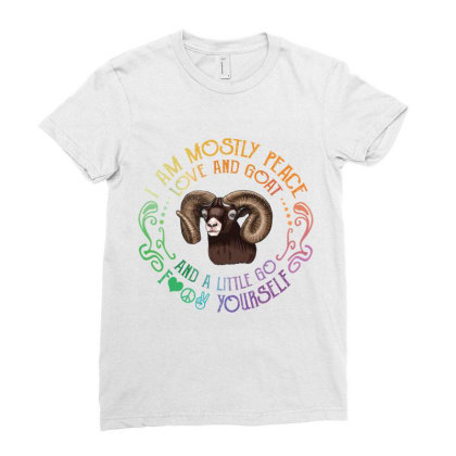 I Am Mostly Peace Love And Goat Ladies Fitted T-shirt Designed By Vip.pro123