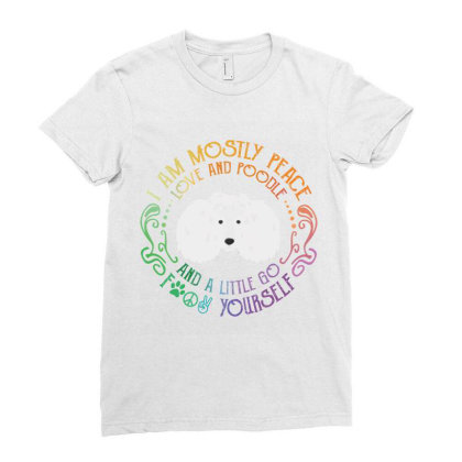 I Am Mostly Peace Love And Poodle Ladies Fitted T-shirt Designed By Vip.pro123