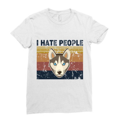 I Hate People Retro Vintage Alaska Dog Ladies Fitted T-shirt Designed By Vip.pro123
