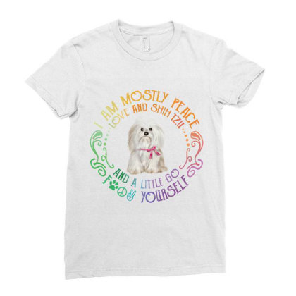 I Am Mostly Peace Love And Shih Tzu Ladies Fitted T-shirt Designed By Vip.pro123