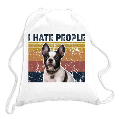 I Hate People Retro Vintage French Bulldog Drawstring Bags Designed By Vip.pro123