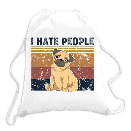 I Hate People Retro Vintage Pug Drawstring Bags Designed By Vip.pro123