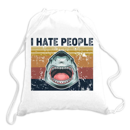 I Hate People Retro Vintage Shark Chua Drawstring Bags Designed By Vip.pro123