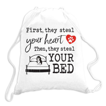 Beagle  First They Steal Your Heart Then They Steal Your Bed Drawstring Bags Designed By Vip.pro123