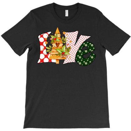 Love Christmas T-shirt Designed By Badaudesign