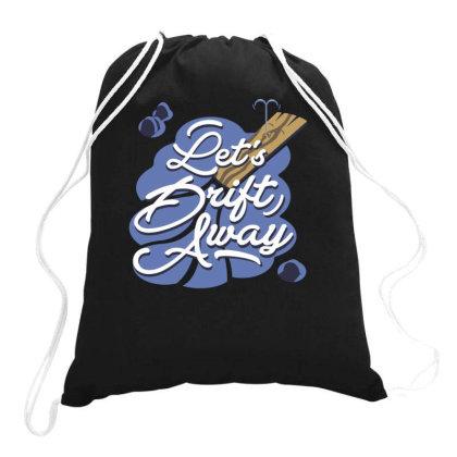 Let's Drift Away Drawstring Bags Designed By Fanshirt