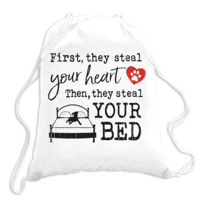 Boxer  First They Steal Your Heart Then They Steal Your Bed Drawstring Bags Designed By Vip.pro123