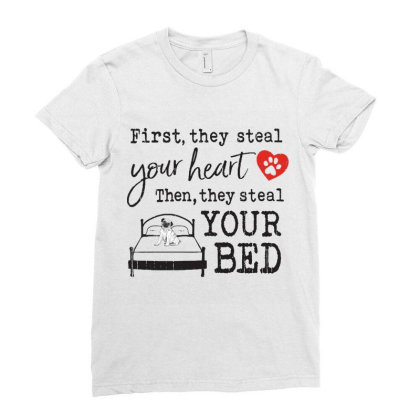 Pug Dog  First They Steal Your Heart Then They Steal Your Bed Ladies Fitted T-shirt Designed By Vip.pro123