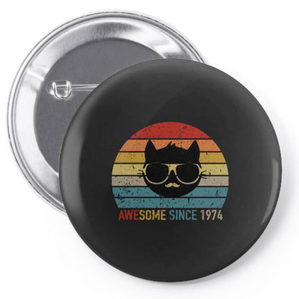 Awesome Since 1974 Pin-back Button Designed By Bettercallsaul