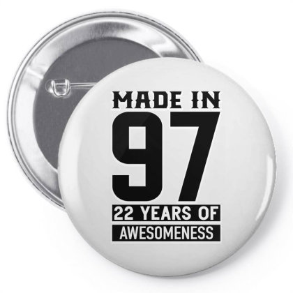 Made In 97 22 Years Of Awesomeness Pin-back Button Designed By Bettercallsaul