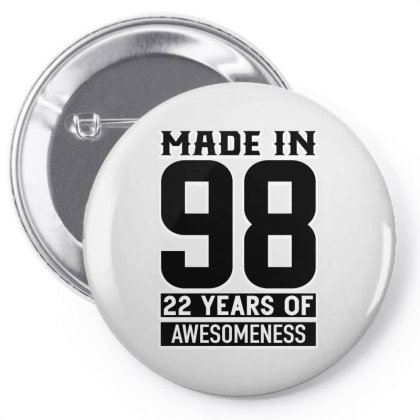 Made In 98 22 Years Of Awesomeness Pin-back Button Designed By Bettercallsaul