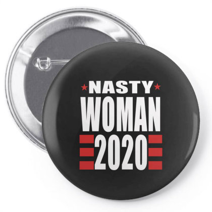 Nasty Woman Pin-back Button Designed By Elegance99