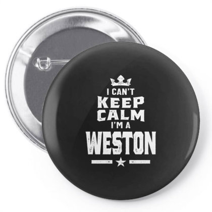 Weston Personalized Name Birthday Gift Pin-back Button Designed By Cidolopez