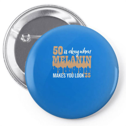 50 Looks 35 With Melanin Poppin Pin-back Button Designed By Cogentprint