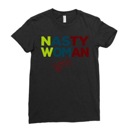 Nasty Woman Ladies Fitted T-shirt Designed By Dhigraphictees