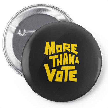 More Than A Vote Pin-back Button Designed By Dhigraphictees