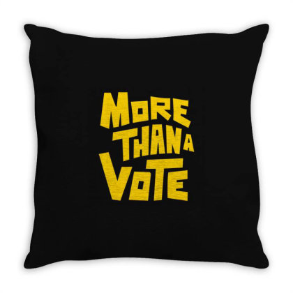 More Than A Vote Throw Pillow Designed By Dhigraphictees