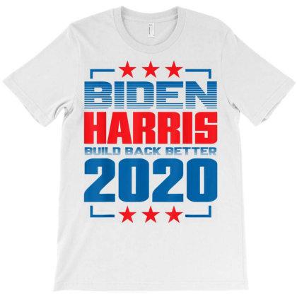 Biden Harris 2020 Build Back Better T-shirt Designed By Kakashop