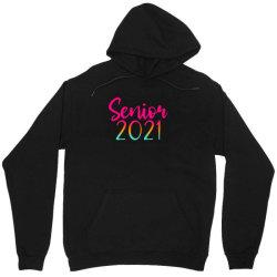 Senior 2021 Unisex Hoodie Designed By Sengul