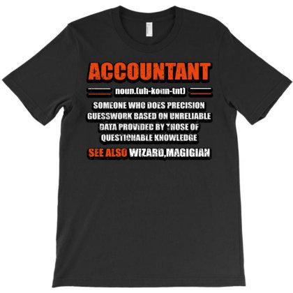 Accountant Noun T-shirt Designed By Bettercallsaul
