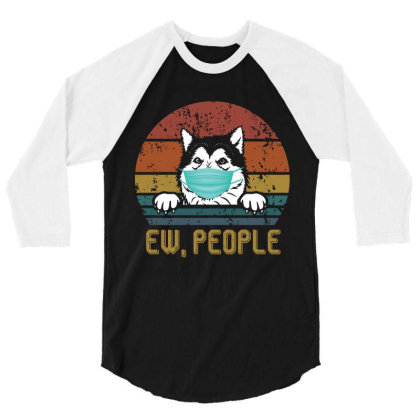 Alaskan Malamute Ew People Dog Wearing A Face Mask Vintage 3/4 Sleeve Shirt Designed By Vip.pro123