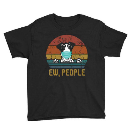 Terrier  Ew People Dog Wearing A Face Mask Vintage Youth Tee Designed By Vip.pro123