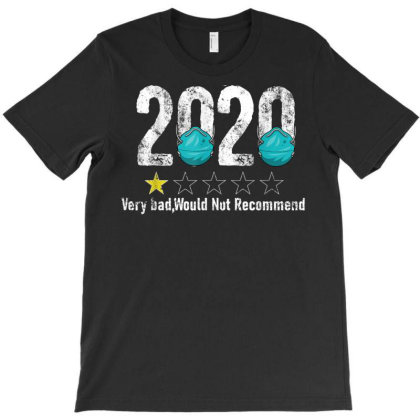 Funny Review 2020 - 1 Star Rating - Very Bad Would Not Recommend T-shirt Designed By Vohoangvinh