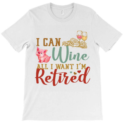 I Can Wine All I Want I'm Tired Retro Vintage Pig T-shirt Designed By Vip.pro123