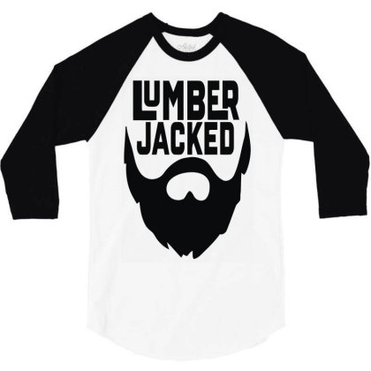 Lumber Jacked 3/4 Sleeve Shirt Designed By Enjang