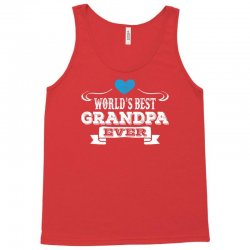 worlds best grandpa ever 1 Tank Top | Artistshot