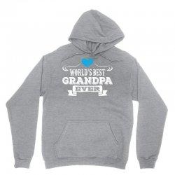 worlds best grandpa ever 1 Unisex Hoodie | Artistshot