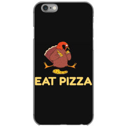 funny eat pizza turkey thanksgiving iPhone 6/6s Case | Artistshot