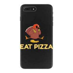 funny eat pizza turkey thanksgiving iPhone 7 Plus Case | Artistshot