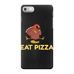 funny eat pizza turkey thanksgiving iPhone 7 Case | Artistshot