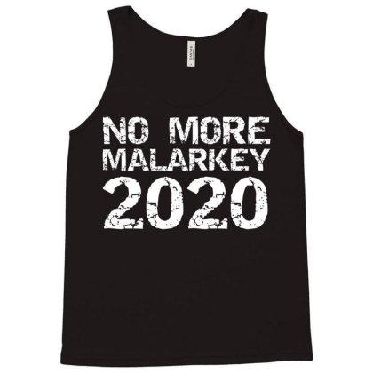 Humor No More Malarkey 2020 Tank Top Designed By Kakashop