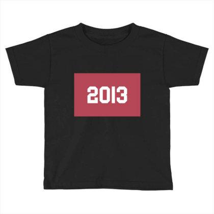 2013 Shirt, Man's / Women's Black Shirt, Printed Tee, Fashion Top... Toddler T-shirt Designed By Word Power