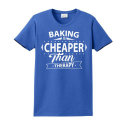 Baking Is Cheaper Than Therapy Ladies Classic T-shirt Designed By Sabriacar
