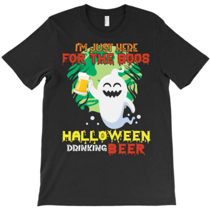 I'm Just Here For The Boos Drinking Beer Halloween T-shirt Designed By Vip.pro123