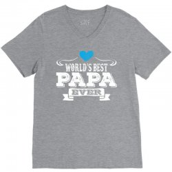 worlds best papa ever 1 V-Neck Tee | Artistshot