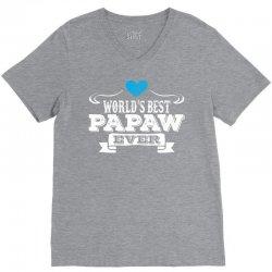 worlds best papaw ever 1 V-Neck Tee | Artistshot