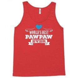 worlds best pawpaw ever 1 Tank Top | Artistshot