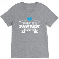 worlds best pawpaw ever 1 V-Neck Tee | Artistshot