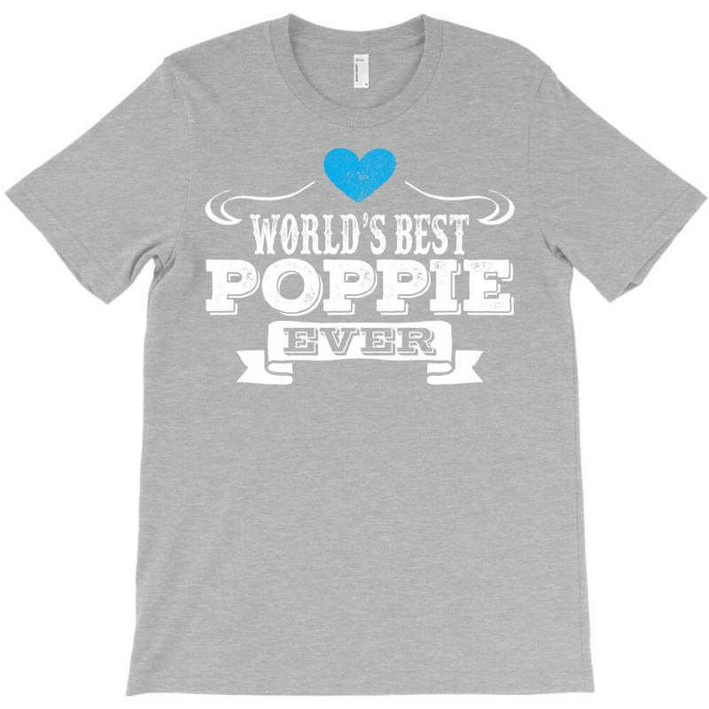 Worlds Best Poppie Ever 1 T-shirt | Artistshot